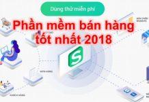 Phần mềm quản lý bán hàng tốt nhất 2018