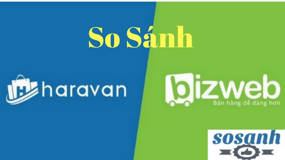 So sánh đánh giá SapoWeb và Haravan 2018 nên dùng cái nào ?