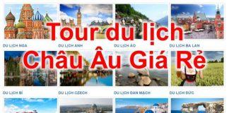 Tour du lịch Châu Âu giá rẻ 2018 từ TP Hồ Chí Minh
