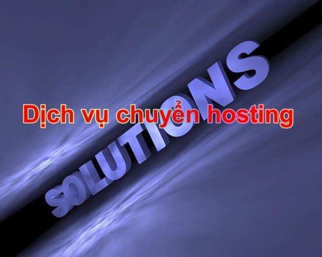 Dịch vụ chuyển hosting sang hosting hoặc VPS mới