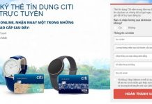 Hướng dẫn mở thẻ tín dụng CitiBank ở TPHCM và Hà Nội 2018