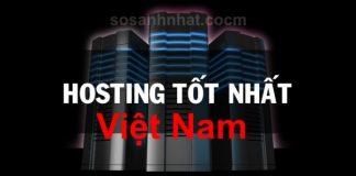 Thuê hosting ở đâu tốt nhất Việt Nam 2018