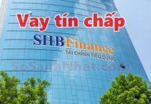Vay tín chấp công ty tài chính SHB Finance 2019